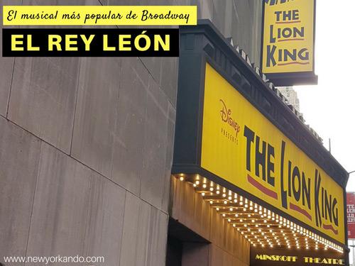 El Rey León El Musical De Broadway Más Visto Comprar Entradas